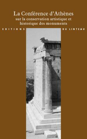 La Conférence d'Athènes, sur la conservation artistique et historique des monuments - introduction par Françoise Choay