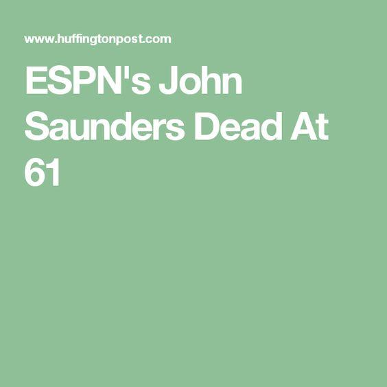 ESPN's John Saunders Dead At 61