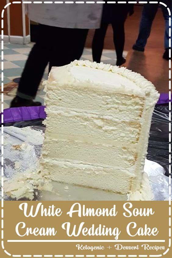 White Almond Sour Cream Wedding Cake White Almond Sour Cream Wedding Cake Debbie Pierce Dpierce440 Recip In 2020 Wedding Cake Recipe Sour Cream Cake White Almond Cakes