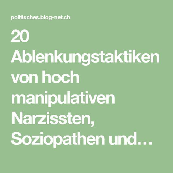 20 Ablenkungstaktiken von hoch manipulativen Narzissten, Soziopathen und…