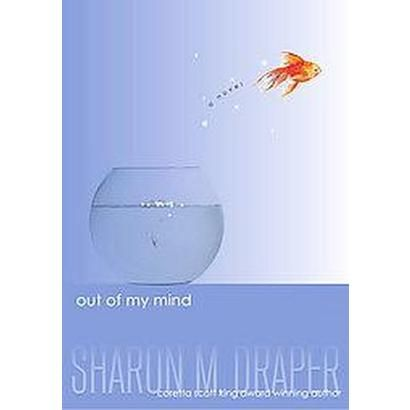 Out of My Mind (Hardcover) Online Only