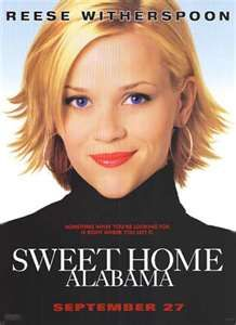 I Love Sweet Home Alabama.