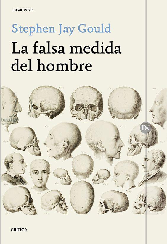 La falsa medida del hombre. Stephen Jay Gould - Búsqueda de Google
