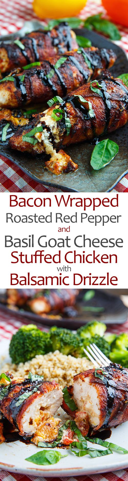 Bacon Wrapped Roasted Red Pepper and Goat Cheese Stuffed Chicken with ...