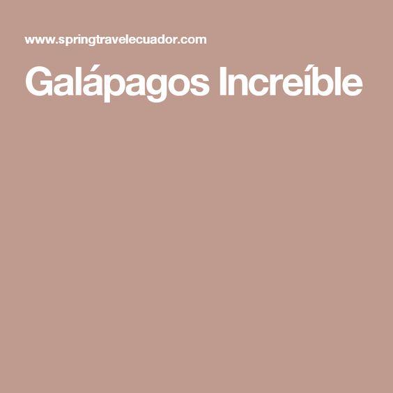 Galápagos Increíble