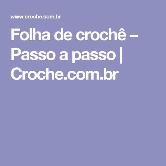 Folha de crochê – Passo a passo   Croche.com.br