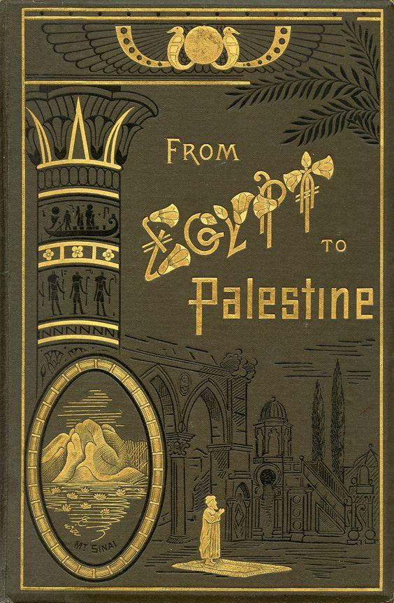 Do Egipto à Palestina através do Sinai, Samuel Colcord Bartlett. 1879