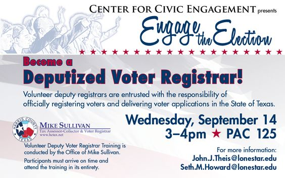 Become a Deputized Voter Registrar! 9/14, 3-4pm, PAC 125 #LSCKingwood #StartCloseGoFar