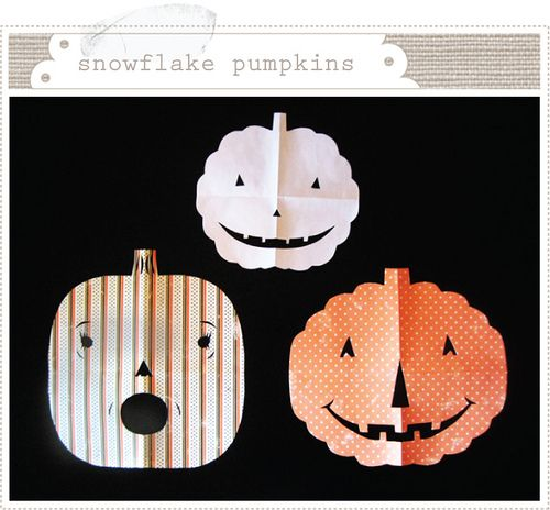 "Pumpkin-flakes""cut pumpkins from folded paper like you do when"