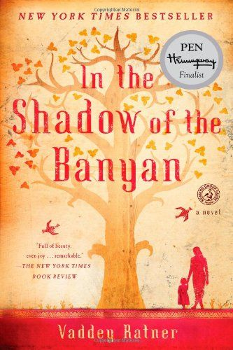 In the Shadow of the Banyan: A Novel/Vaddey Ratner