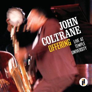John Coltrane Offering: Live At Temple University Numbered Limited Edition 180g 2LP-Elusive Disc