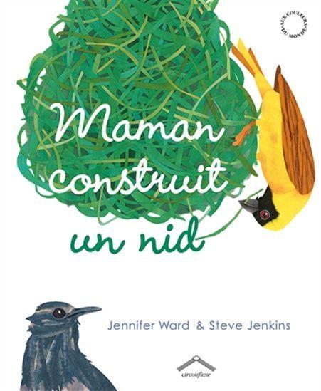 Maman construit un nid. (2014). by Jennifer Ward