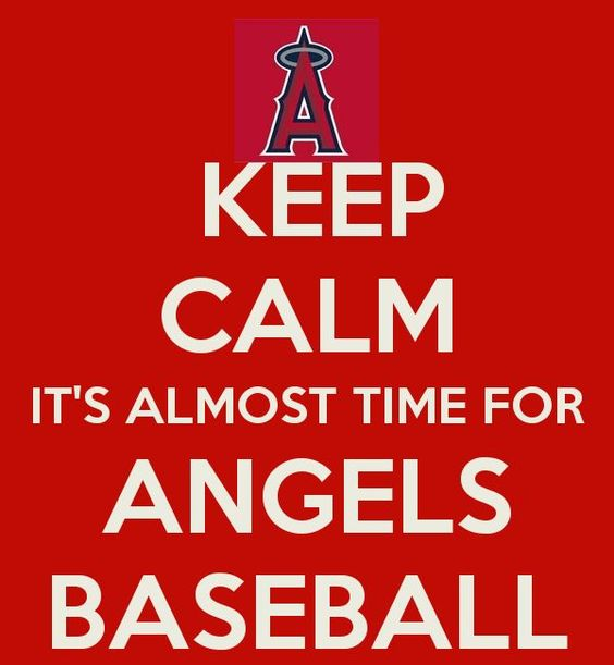 KEEP CALM IT'S ALMOST TIME FOR ANGELS BASEBALL
