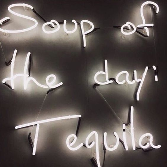 Soup of the Day. Lights. Tequila Casamigos.