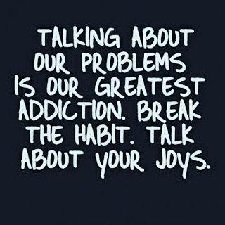 Words of Wisdom | Quotes | QOTD | Joy | Break The Habit | Talk About Your Joys