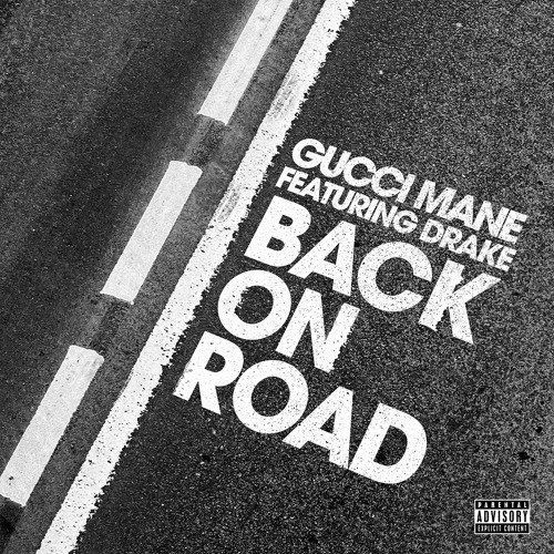 Gucci Mane, Drake – Back on Road acapella