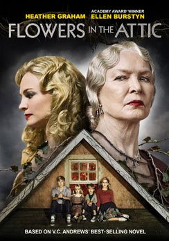Flowers In The Attic Dvd Flowers Attic Dvd Flowers In The Attic Lifetime Movies Heather Graham