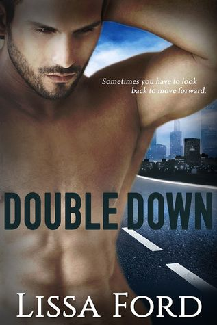 Double Down (Doubleback Series, Book #2) -- Lissa Ford