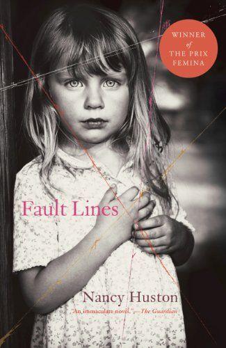 Fault Lines - Kindle edition by Nancy Huston. Literature & Fiction Kindle eBooks @ Amazon.com.