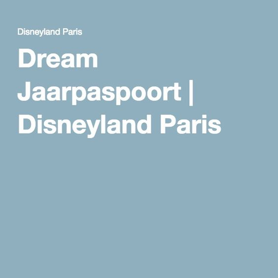 Dream Jaarpaspoort | Disneyland Paris