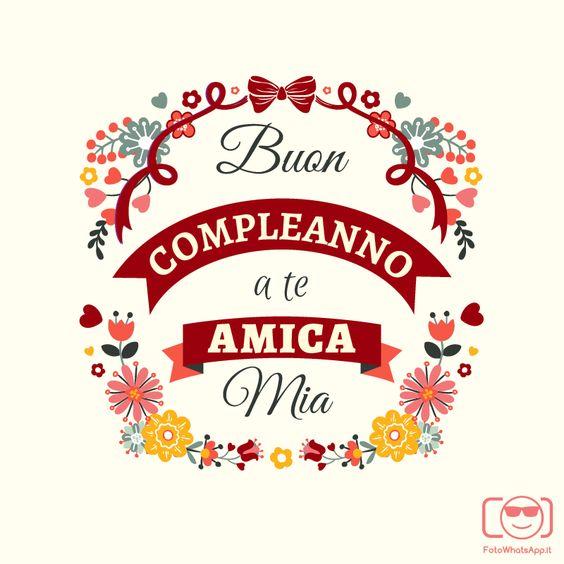 buon compleanno amica mia - Cerca con Google:
