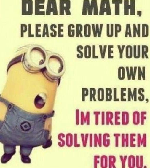 Sorry Landy My Math Teacher Funny Minion Pictures Funny Minion Quotes Funny Minion Memes