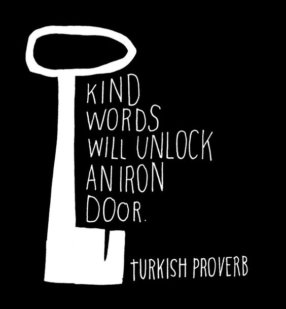 Lisa Congdon hand lettered wuote: kind words will unlock an iron door (Turkish Proverb). #quote #kindness #lisacongdon