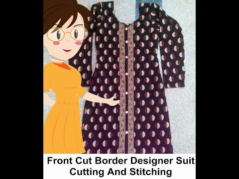Front Cut Border Designer Suit Cutting & Stitching - Tailoring With Usha - YouTube