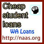 Where are the cheapest student loans in America for Washington students? The easiest terms? The best rates?  Forget the bank. Visit our free Cheap   Student Loan link for Washington and compare. Get money fast. No credit check. No co-signer. http://www.naas.org/cheap-student-loans/washington-cheap-student-loans.php
