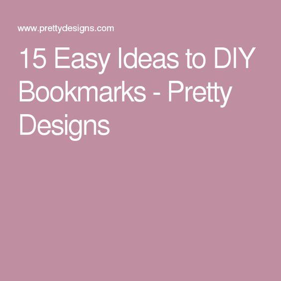 15 Easy Ideas to DIY Bookmarks - Pretty Designs