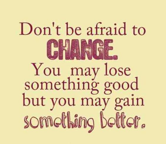 Quotes About Change For The Better: Inspirational Quotes About Change