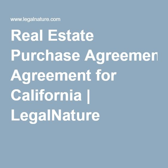 Real Estate Purchase Agreement For California  Legalnature  Home