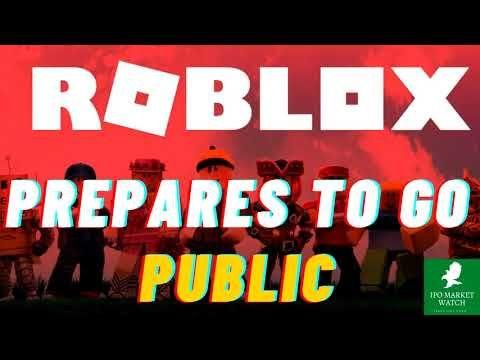 Roblox Gaming Platform Prepares To Go Public Youtube Public Initial Public Offering Roblox