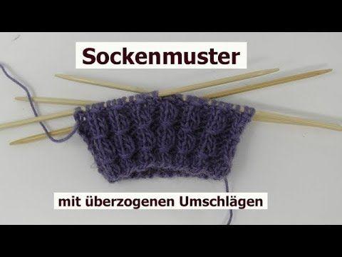 Socken Muster Einfach Stricken Mit Uberzogenen Umschlagen Youtube Socken Stricken Anfanger Socken Stricken Sockenmuster