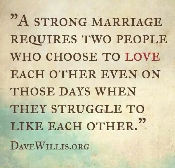 They Love Each Other: A Strong Marriage Requires Two People Who Choose To Love