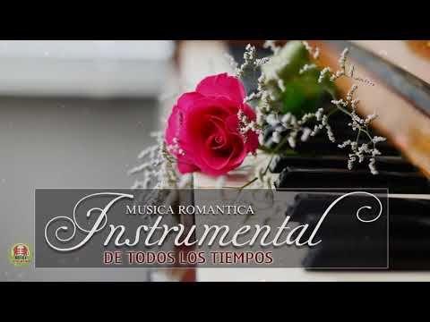 Las 100 Mejores Canciones Instrumentales Mejor Musica Instrumental De Todos Los Tiempos Youtube Musica Instrumental Instrumentales Musica Romantica