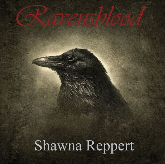 Cover image for my novel Ravensblood.  www.Shawna-Reppert.com