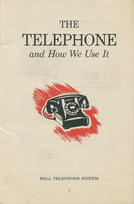 """""""The Telephone and How We Use It"""" A REAL guide from the Bell Telephone Company, 1951."""