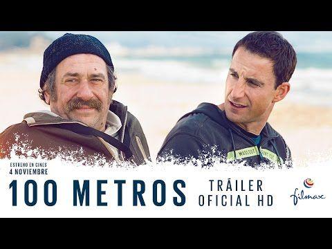 100 Metros Estrenos De Cine De La Semana 4 De Noviembre 2016 Peliculas De Superacion Personal Peliculas De Superacion Tráiler Oficial