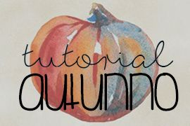 tutorial diy & dolci autunno ME creativeinside