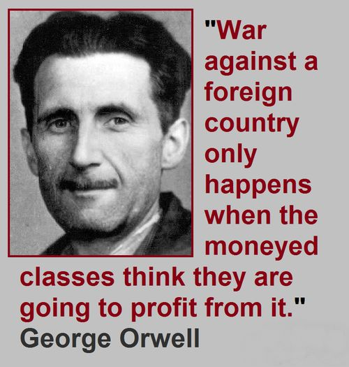 Image result for george orwell war profit