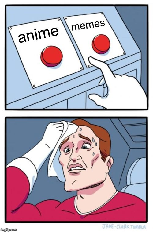 Two Buttons Meme Template Funny Memes Create Memes