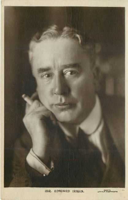 Edward Irwin, 1867 - 1937. 70; actor, writer.