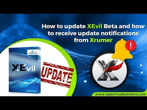 How To Update Xevil Beta And Receive Update Notifications Via Email