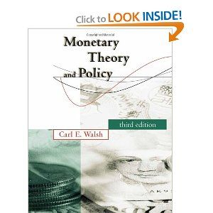 Monetary Theory and Policy by Carl E. Walsh. $70.73. Publication: February 12, 2010. Publisher: The MIT Press; third edition edition (February 12, 2010). Author: Carl E. Walsh. 640 pages. Edition - third edition