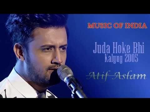 Juda Hoke Bhi Aadat Atif Aslam Kunal Khemu Kalyug 2005 Youtube Songs Atif Aslam Friendship Day Video