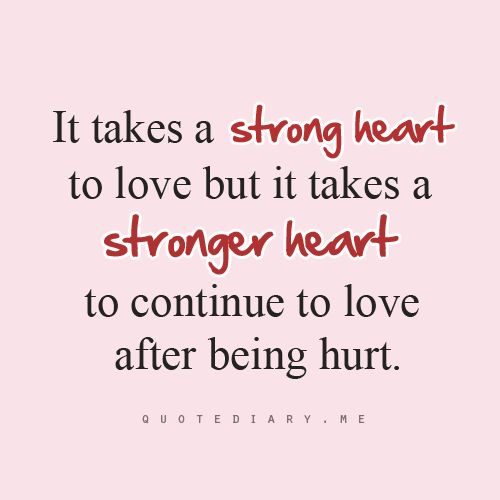 Best Quotes About Strong Heart: Strong Heart!