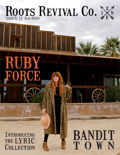 Roots Revival Co. Zine Issue 5 || July 2015 featuring Singer-Songwriter Ruby Force, Bandit Town, and the Lyric Collection. Read the full zine and listen to the playlists at www.RootsRevivalCo.com