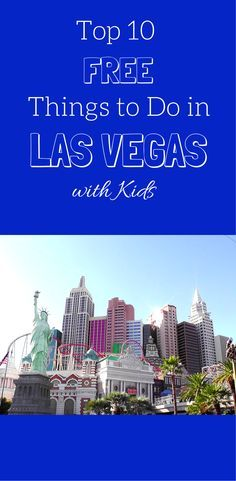 Top 10 Free Things to Do in Las Vegas with Kids...playground and free circus show!