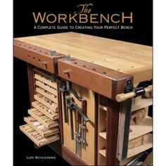 book on creating the perfect workbench